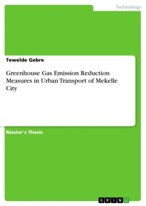 Greenhouse Gas Emission Reduction Measures in Urban Transport of Mekelle Ci ...