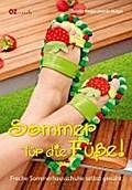 Sommer für die Füße!; Freche Sommerhausschuhe ...