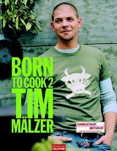 Born-to-Cook-II-Tim-Maelzer