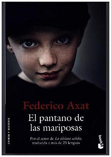 El pantano de las mariposas | Federico Axat |  9788423350353