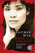 Rote Azalee: Der Roman meines Lebens