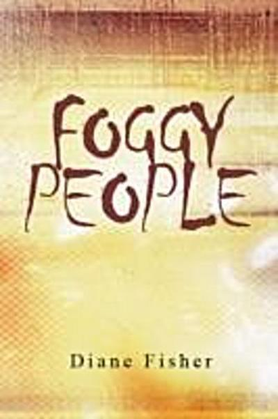 Foggy People