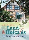Die schönsten Land- und Hofcafes in Niedersac ...