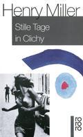 Stille Tage in Clichy