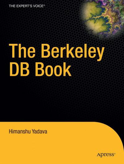 the-berkeley-db-book-books-for-professionals-by-professionals-, 18.83 EUR @ rheinberg