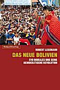 Das neue Bolivien: Evo Morales und seine demo ...