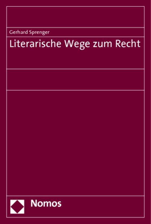 Literarische-Wege-zum-Recht-Gerhard-Sprenger