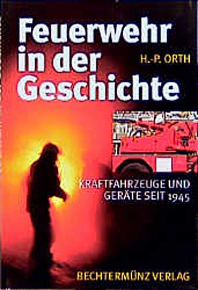 feuerwehr-in-der-geschichte-kraftfahrzeuge-und-gerate-seit-1945