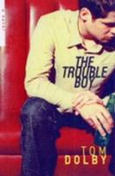 the-trouble-boy