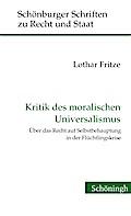 Kritik des moralischen Universalismus