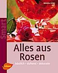 Alles aus Rosen