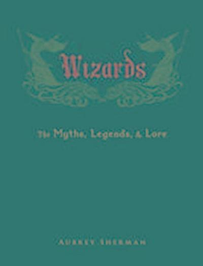 wizards-the-myths-legends-and-lore