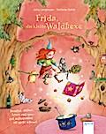 Frida, die kleine Waldhexe: Drüber, drunter,  ...