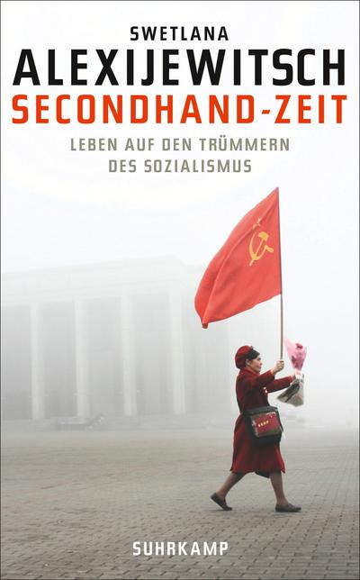 Secondhand-Zeit: Leben auf den Trümmern des Sozialismus (suhrkamp taschenbuch)