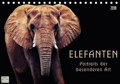 Elefanten - Portraits der besonderen Art (Tischkalender 2018 DIN A5 quer) Dieser erfolgreiche Kalender wurde dieses Jahr mit gleichen Bildern und aktualisiertem Kalendarium wiederveröffentlicht.