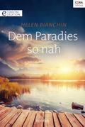 Dem Paradies so nah