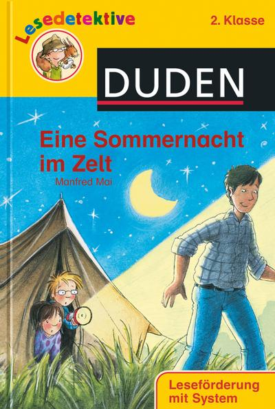Eine Sommernacht im Zelt (2. Klasse) (DUDEN Lesedetektive 2. Klasse)