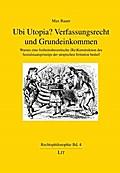 Ubi Utopia? Verfassungsrecht und Grundeinkommen