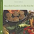 Aus dem Garten in die Küche