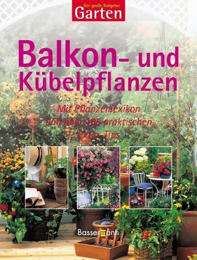 der-gro-e-ratgeber-garten-balkon-und-kubelpflanzen