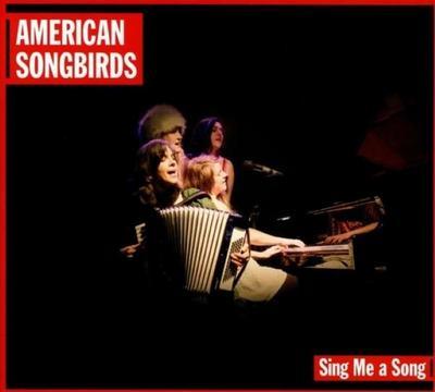 american-songbirds-sing-me-a-song