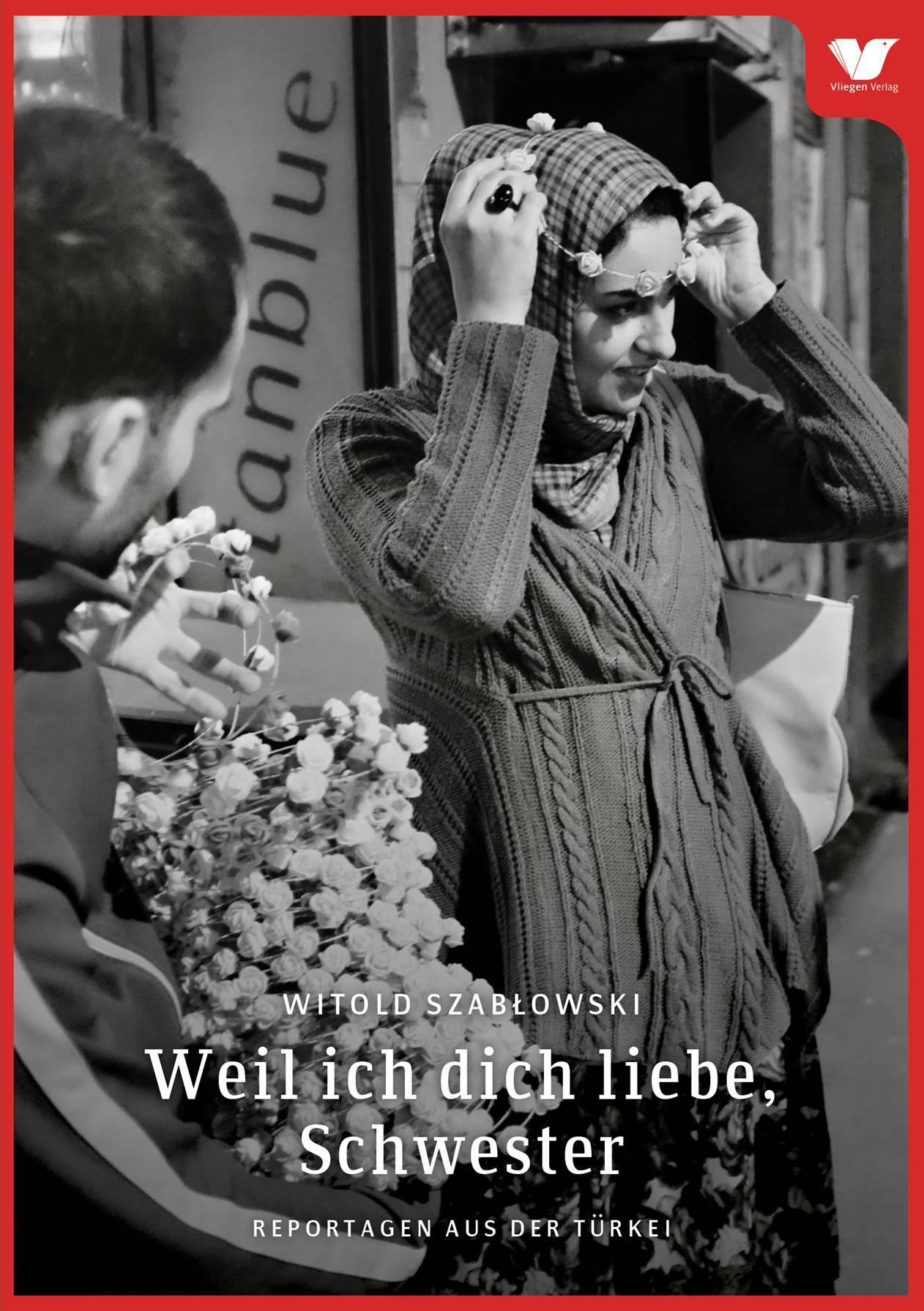 Weil-ich-dich-liebe-Schwester-Witold-Szablowski