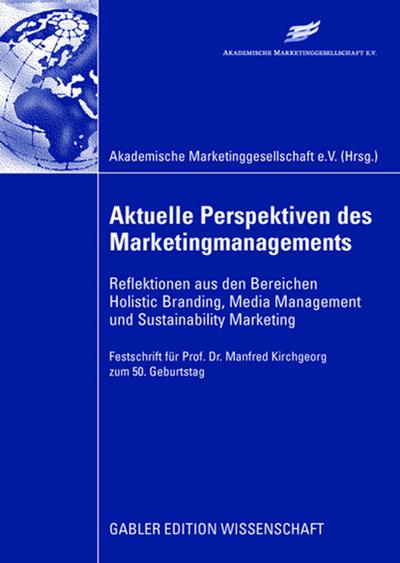 aktuelle-perspektiven-des-marketingmanagements-reflektionen-aus-den-bereichen-holistic-branding-me