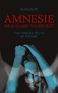 Amnesie - Grausame Wahrheit - The terrible truth of the past