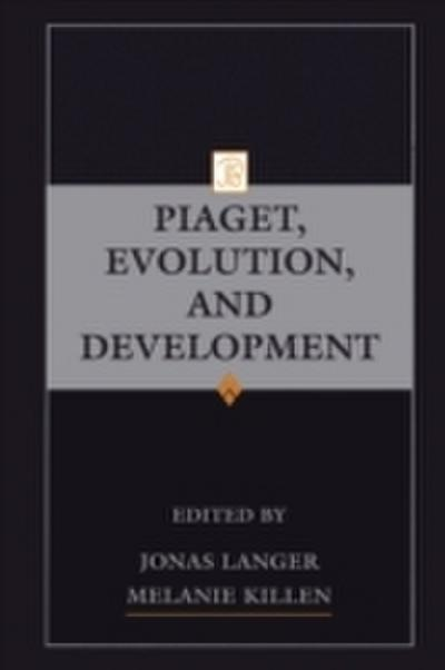 Piaget, Evolution, and Development