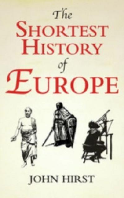 the-shortest-history-of-europe