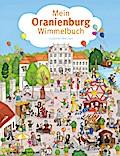 Mein Oranienburg-Wimmelbuch. Pocket edition