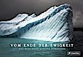 Vom Ende der Ewigkeit: Eine Reise durch bedro ...