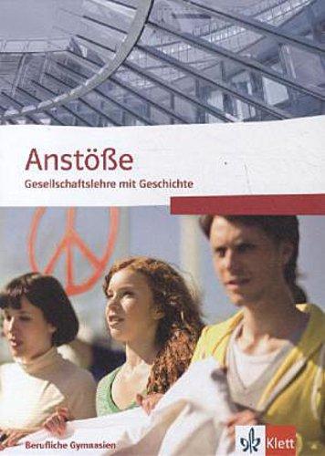 Anstoesse-Gesellschaftslehre-mit-Geschichte-Berufliche-Gymnasien-Nordrhein-W