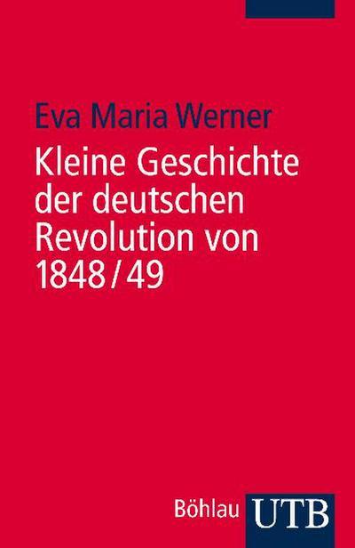 Kleine Geschichte der deutschen Revolution von 1848/49
