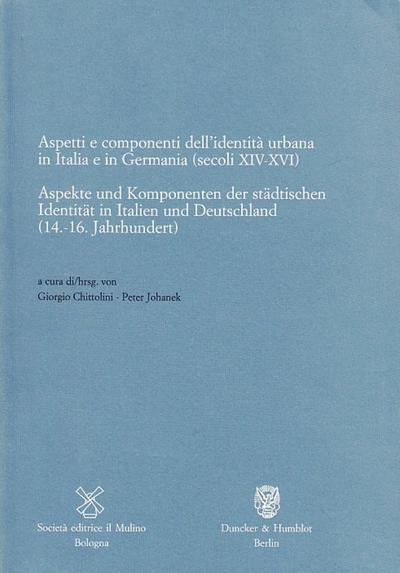 aspekte-und-komponenten-der-stadtischen-identitat-in-italien-und-deutschland-14-16-jahrhundert-
