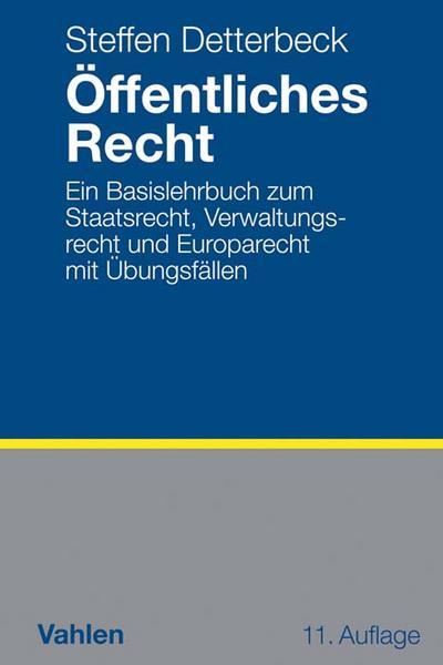 offentliches-recht-ein-basislehrbuch-zum-staatsrecht-verwaltungsrecht-und-europarecht-mit-ubungsfa