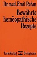 Bewährte homöopathische Rezepte