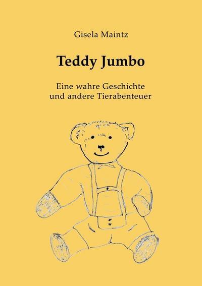 teddy-jumbo-eine-wahre-geschichte-und-andere-tierabenteuer