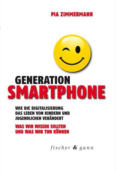 generation-smartphone-wie-die-digitalisierung-das-leben-von-kindern-und-jugendlichen-verandert-was