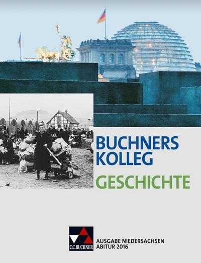 buchners-kolleg-geschichte-ausgabe-niedersachsen-abitur-2014-2015-buchners-kolleg-geschichte-nds