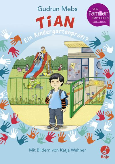 Tian, ein Kindergartenprofi? - Boje - Gebundene Ausgabe, Deutsch, Gudrun Mebs, ,