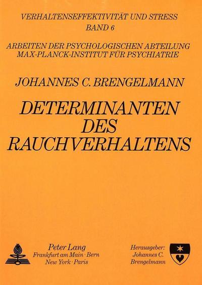 determinanten-des-rauchens-ein-kongressbericht-verhaltenseffektivitat-und-stress-band-6-