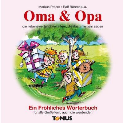 oma-opa-ein-frohliches-worterbuch