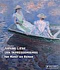Japans Liebe zum Impressionismus: Von Monet b ...