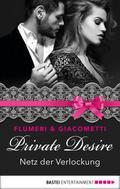 Private Desire 06 - Netz der Verlockung