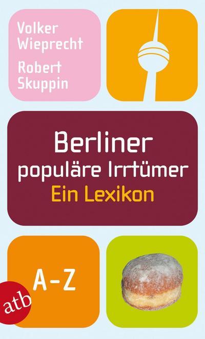berliner-populare-irrtumer-ein-lexikon