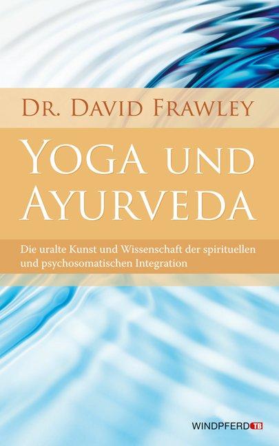 Yoga-und-Ayurveda-David-Frawley-9783893856121