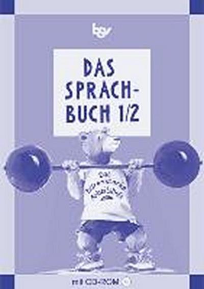 das-sprachbuch-ausgabe-b-grundschulen-bayern-bisherige-ausgabe-band-1-2-das-barenstarke-arbei