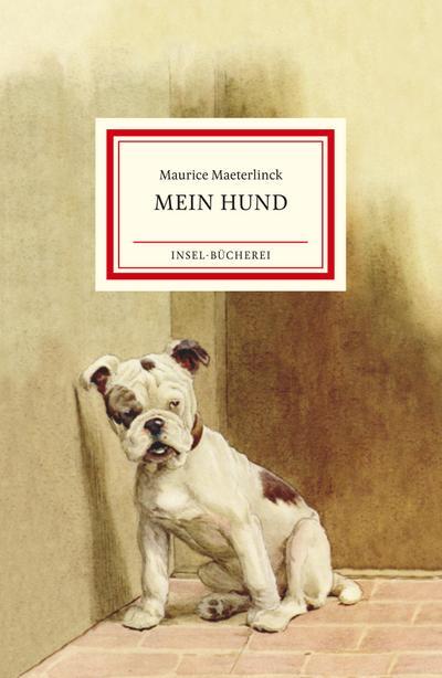 Mein Hund (Insel-Bücherei)