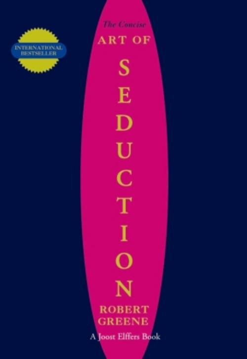 Robert-Greene-The-Concise-Art-of-Seduction